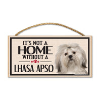 Wood Sign - It's Not A Home Without A Lhasa Apso