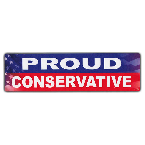 Bumper Sticker - Proud Conservative
