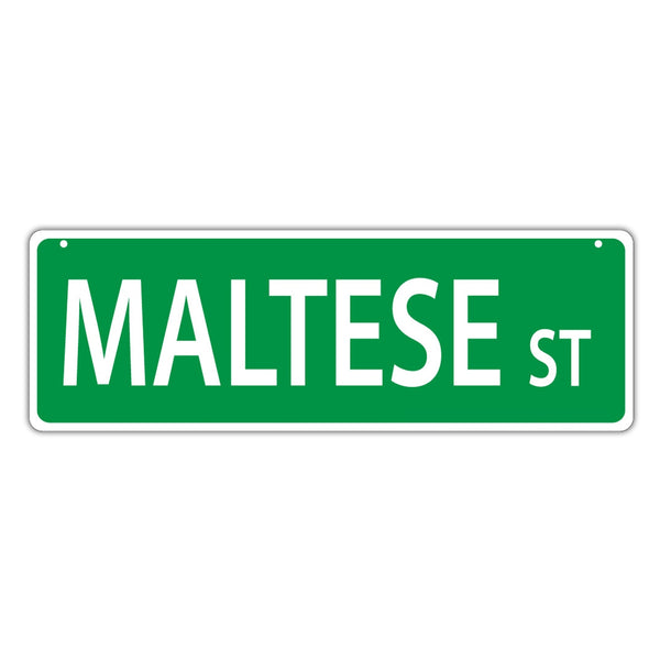 Novelty Street Sign - Maltese Street