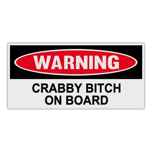 Funny Warning Sticker - Crabby Bitch On Board