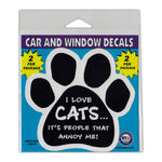 "Window Decals (2-Pack) - I Love Cats… It's People That Annoy Me! (4.5"" x 4.25"")"