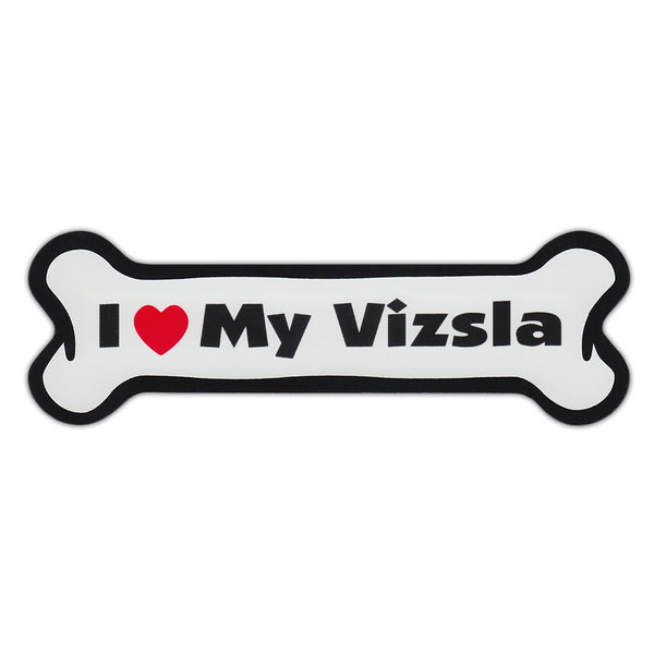 Dog Bone Magnet - I Love My Vizsla