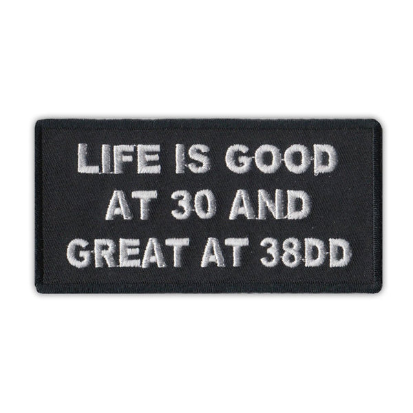 Patch - Life Is Good At 30 And Great At 38DD
