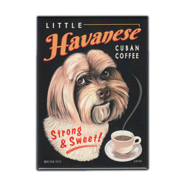 Refrigerator Magnet - Little Havanese Cuban Coffee