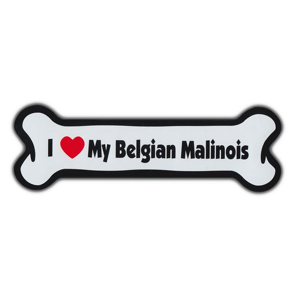 Dog Bone Magnet - I Love My Belgian Malinois