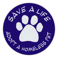 Round Magnet - Save A Life, Adopt A Homeless Pet
