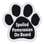 Dog Paw Magnet - Spoiled Pomeranian On Board