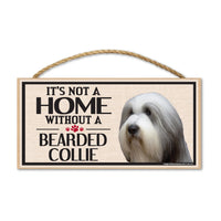 Wood Sign - It's Not A Home Without A Bearded Collie