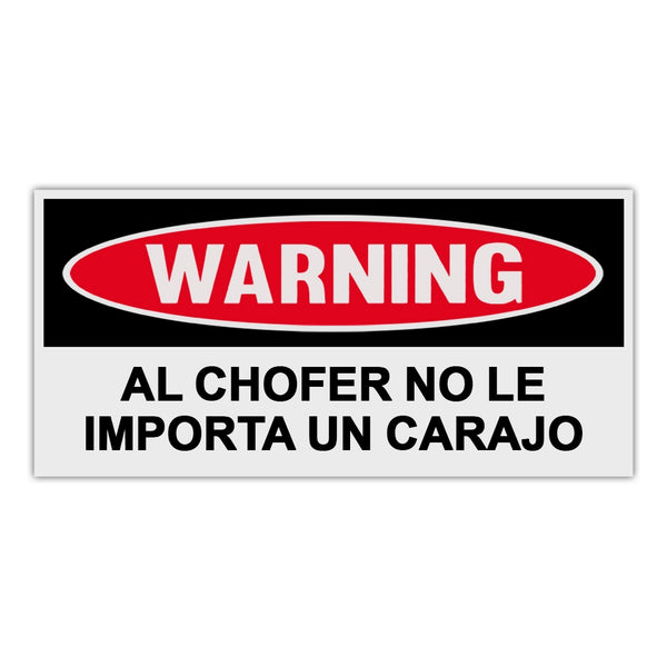 Funny Warning Sticker - Driver Does Not Give A Flying Fuck (Spanish)