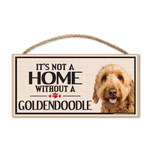 Wood Sign - It's Not A Home Without A Goldendoodle