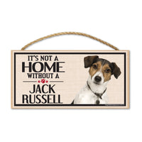 Wood Sign - It's Not A Home Without A Jack Russell