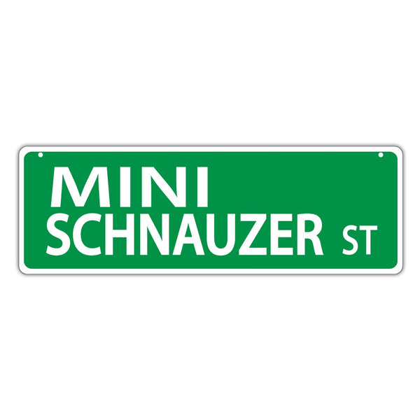 Novelty Street Sign - Mini Schnauzer Street