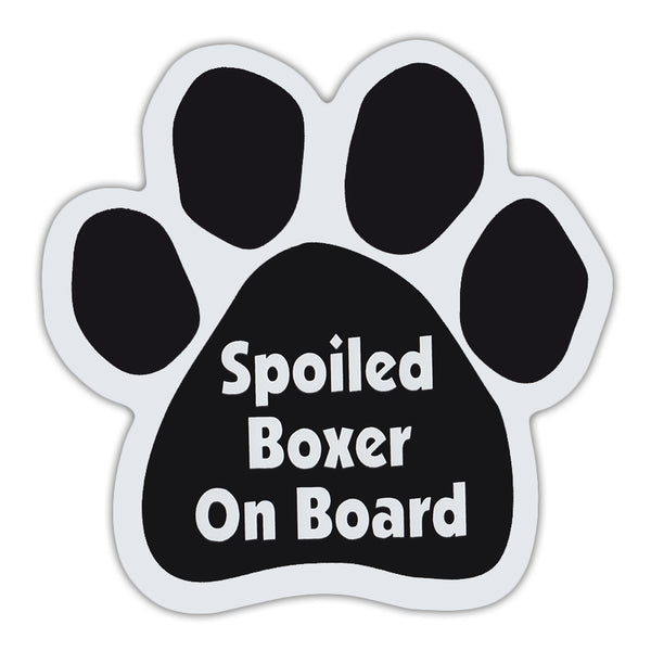 Dog Paw Magnet - Spoiled Boxer On Board