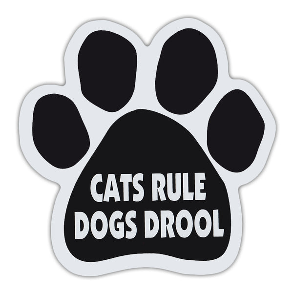 Cat Paw Magnet - Cats Rule Dogs Drool
