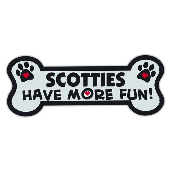 Dog Bone Magnet - Scotties Have More Fun!