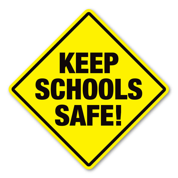 "Magnet - Keep Schools Safe! (5"" x 5"")"