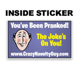 Prank Product Box - Inside Sticker - You've Been Pranked!