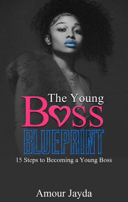 The Young Boss Blueprint