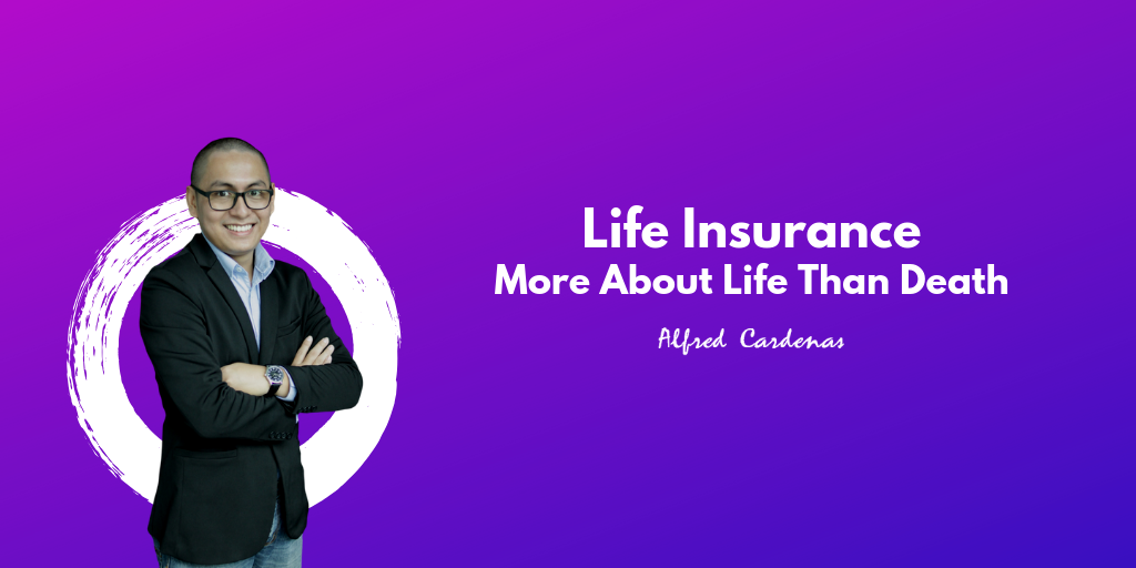 Life Insurance: More About Life Than Death