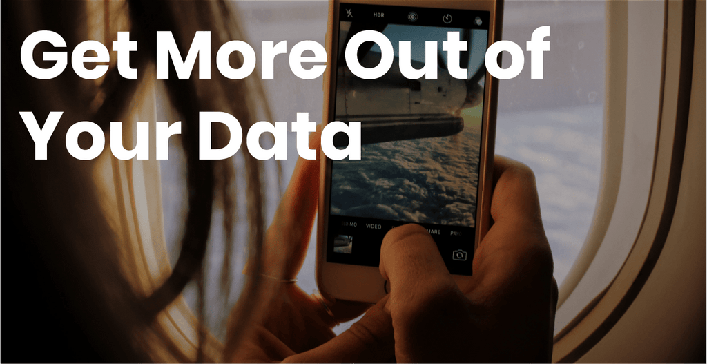 How To Get The Most Out Of Your Data When You Travel