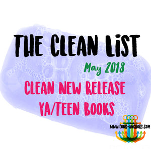 The Clean List: May 2018