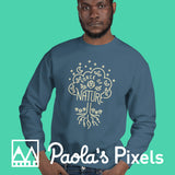 Force of Nature Sweatshirt - Paola's Pixels