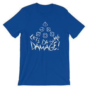White Let's Do Some Damage Shirt