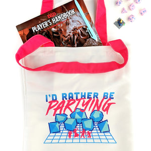 I'd Rather Be Partying Tote Bag - Paola's Pixels