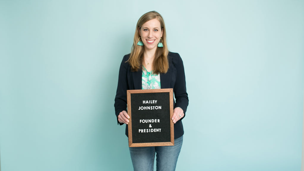 Hailey Johnston - Founder & President