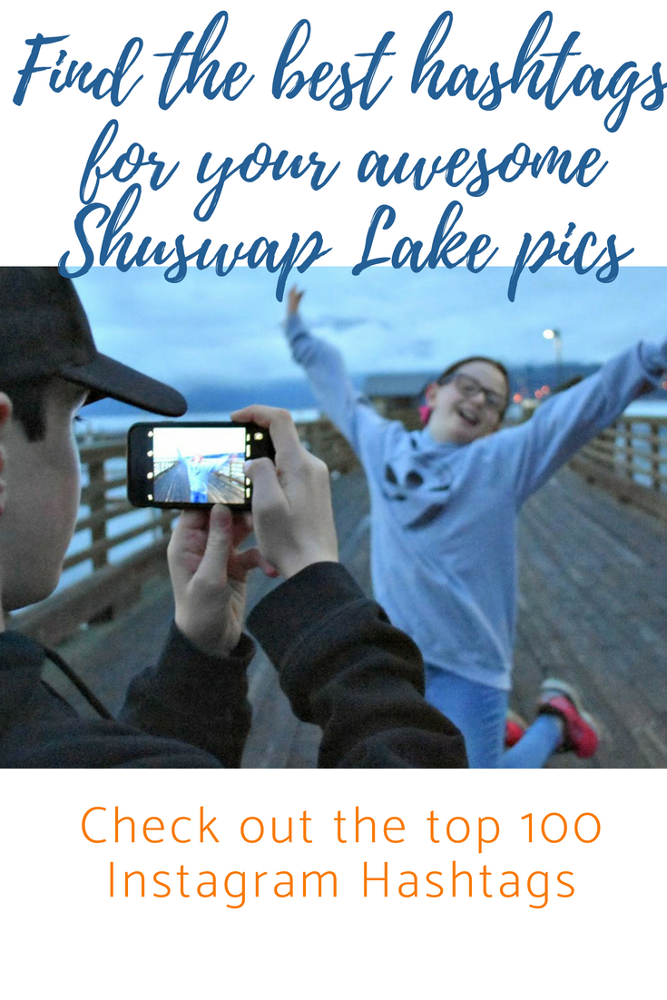 Top 100 Instagram hashtags for Shuswap photos