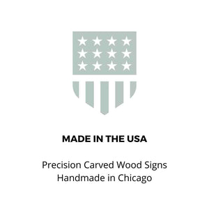 True Stock Studios Made In The USA | Precision Carved Wood Signs Handmade in Chicago