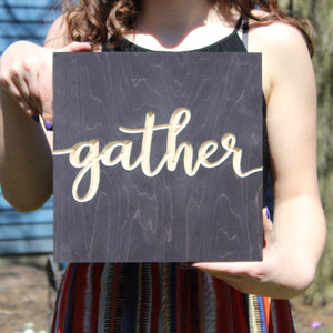 Gather Wood Sign | Thanksgiving Decor