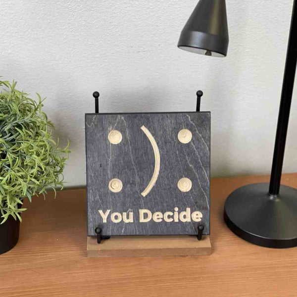 You Decide Wood Desk Art Decor on desk