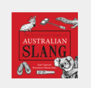 The Top Secret Guide to Australian Slang Book
