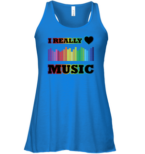 I Really Love Music - Bella + Canvas Women's Flowy Racerback Tank