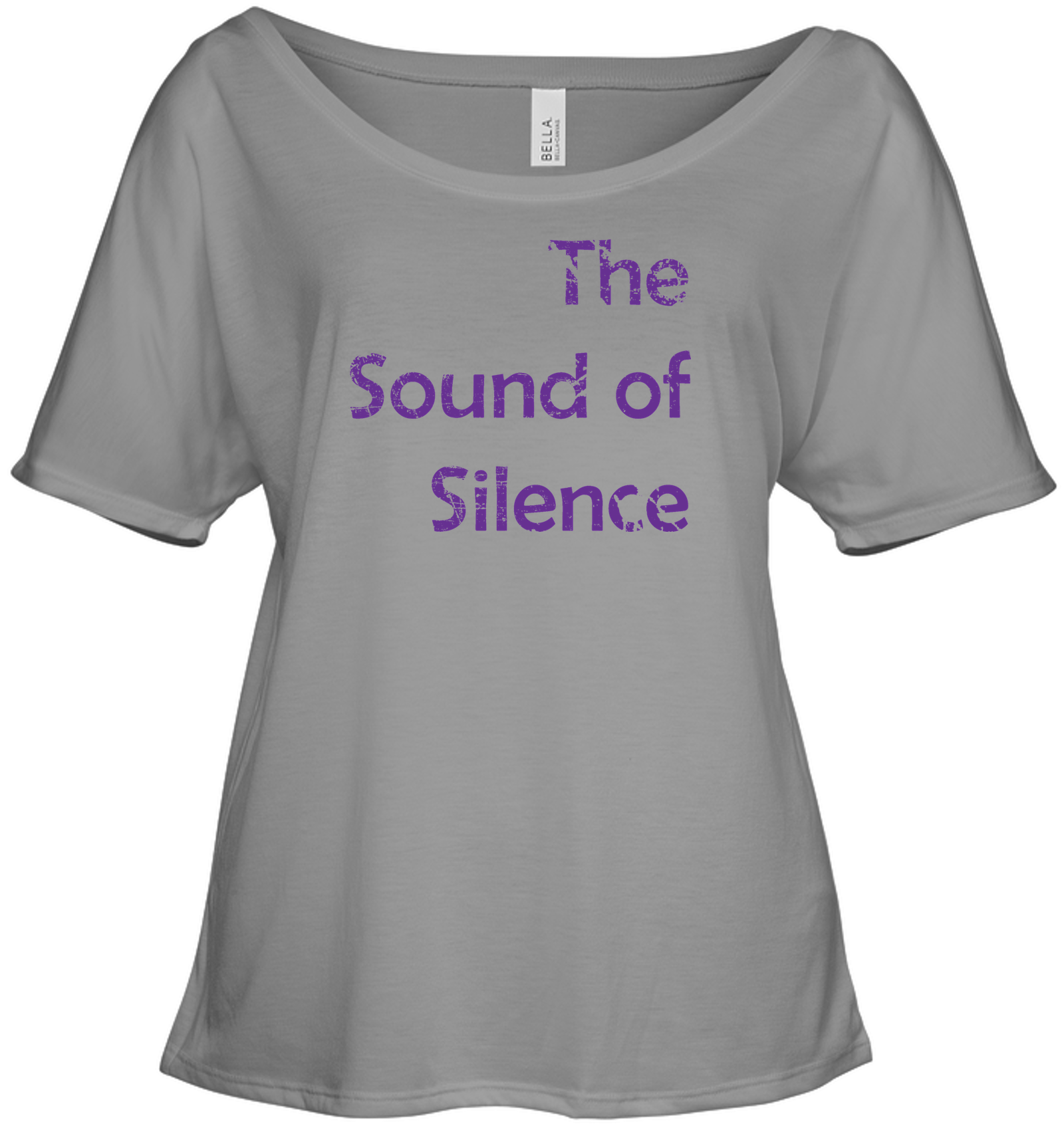 The Sound of Silence - Bella + Canvas Women's Slouchy Tee