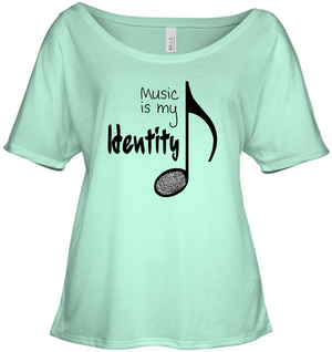 Music is my Identity - Bella + Canvas Women's Slouchy Tee