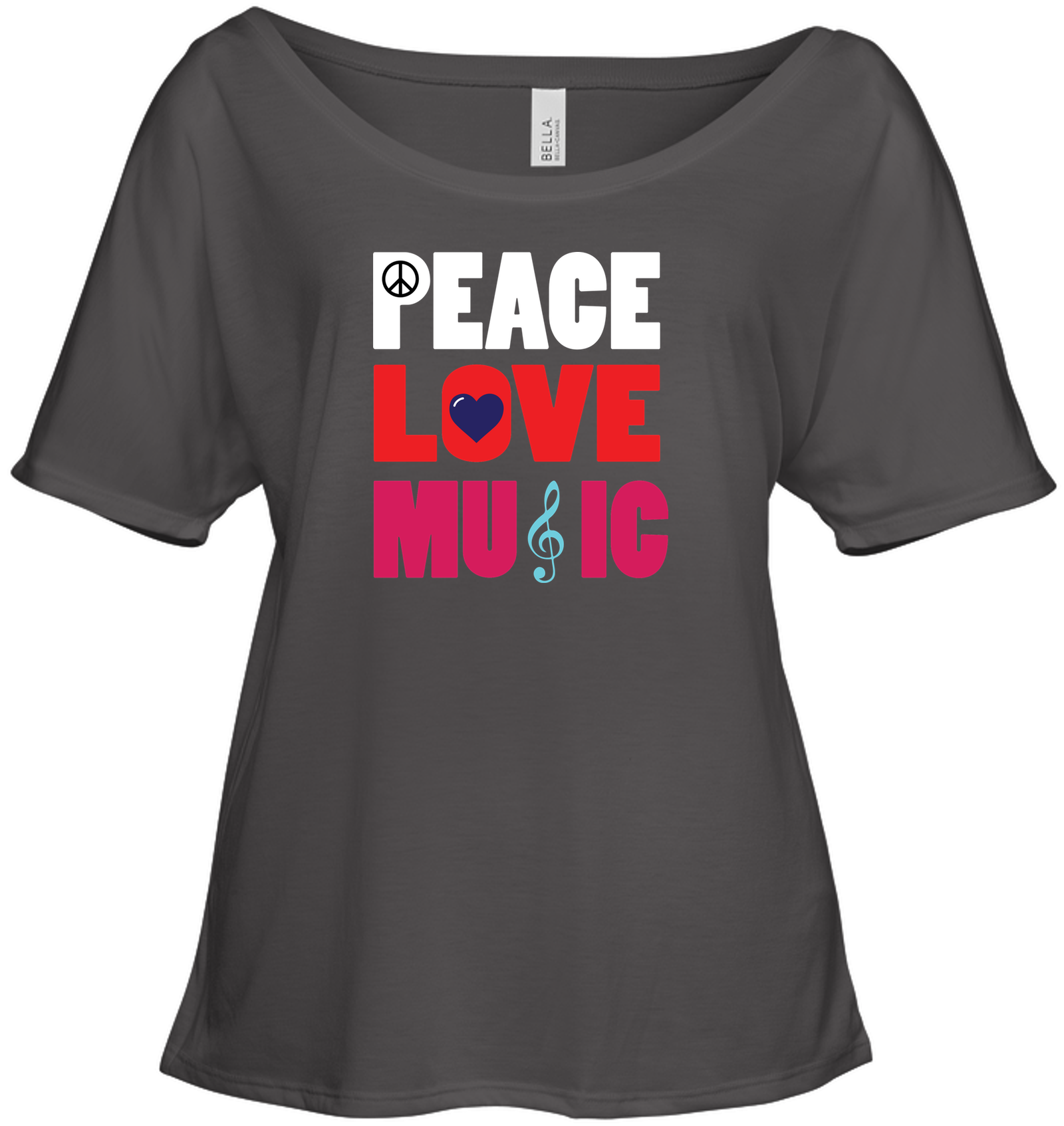 Peace Love Music - Bella + Canvas Women's Slouchy Tee