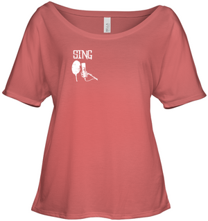 Sing (Pocket Size) - Bella + Canvas Women's Slouchy Tee