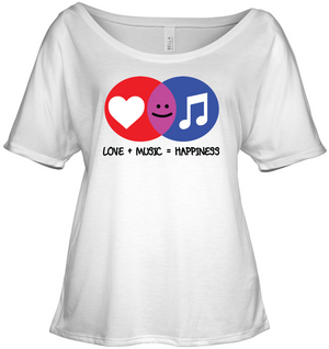 Love and Music is Happiness - Bella + Canvas Women's Slouchy Tee