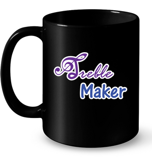 Treble Maker plain and simple - Ceramic Mug