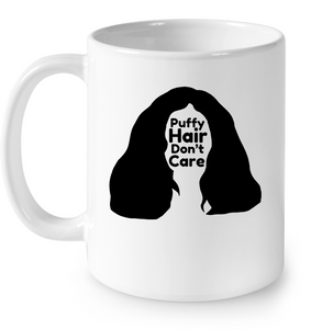 Puffy Hair Don't Care, Sophie - Ceramic Mug