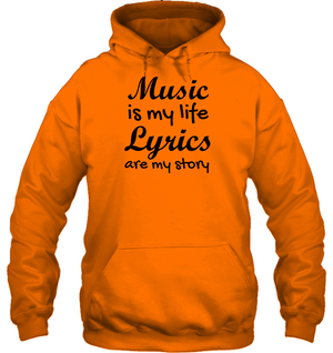 Music is my life Lyrics are my story  - Gildan Adult Heavy Blend™ Hoodie
