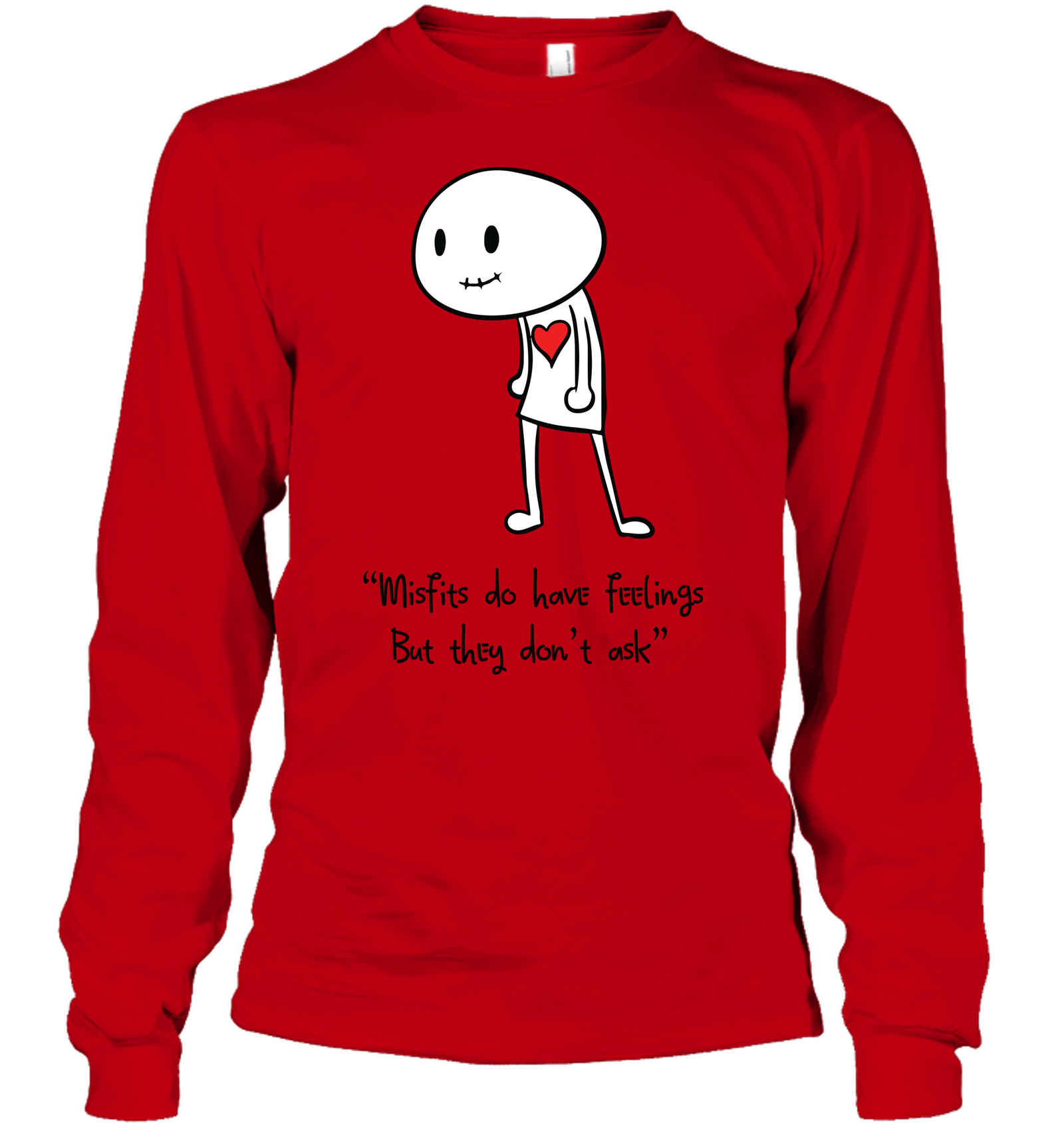 Misfits do have Feelings but they don't ask - Gildan Adult Classic Long Sleeve T-Shirt