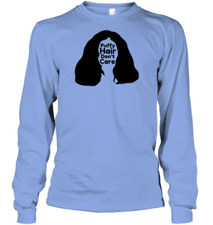 Puffy Hair Don't Care, Sophie - Gildan Adult Classic Long Sleeve T-Shirt