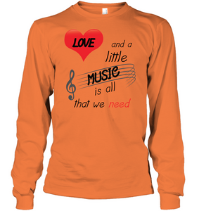 Love and a Little Music is all that we need - Gildan Adult Classic Long Sleeve T-Shirt