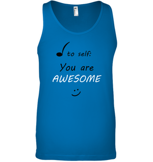 Note to Self, You Are Awesome - Bella + Canvas Unisex Jersey Tank