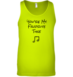 You're My Favorite Tune - Bella + Canvas Unisex Jersey Tank