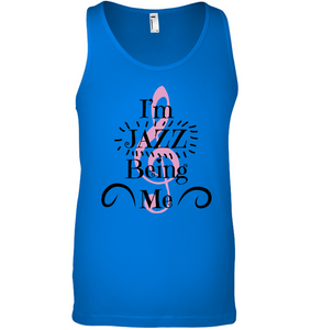 I'm JAZZ Being Me - Bella + Canvas Unisex Jersey Tank