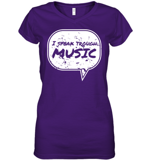 I Speak Through Music - Hanes Women's Nano-T® V-Neck T-Shirt